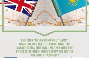 "The CBI's ""Green Bond Boot Camp"" training was held to familiarize the Kazakhstan's financial market with the process of green bonds issuance within the Green Taxonomy"